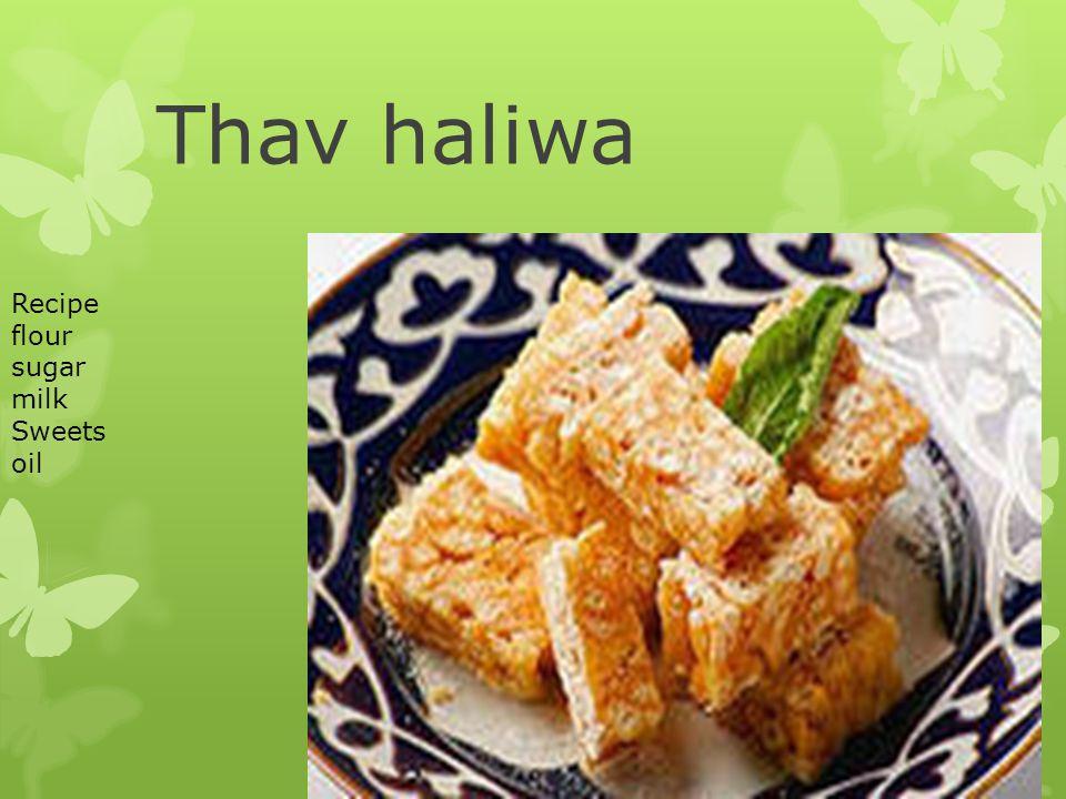 Thav haliwa Recipe flour sugar milk Sweets oil