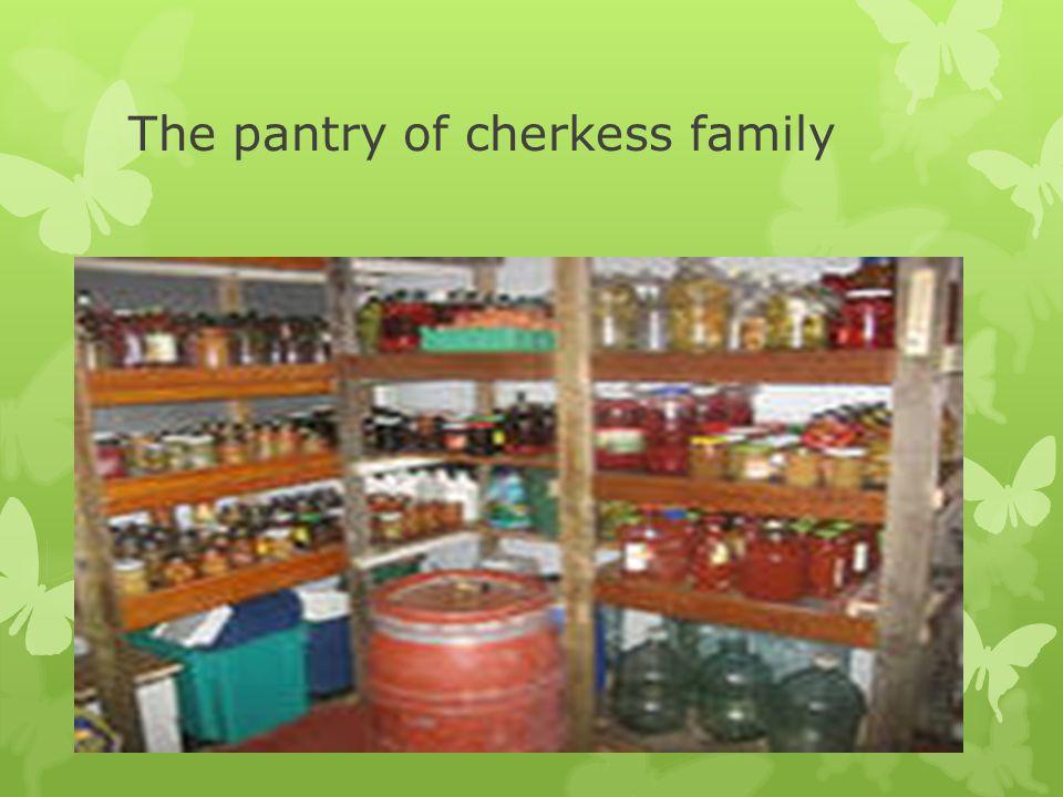 The pantry of cherkess family