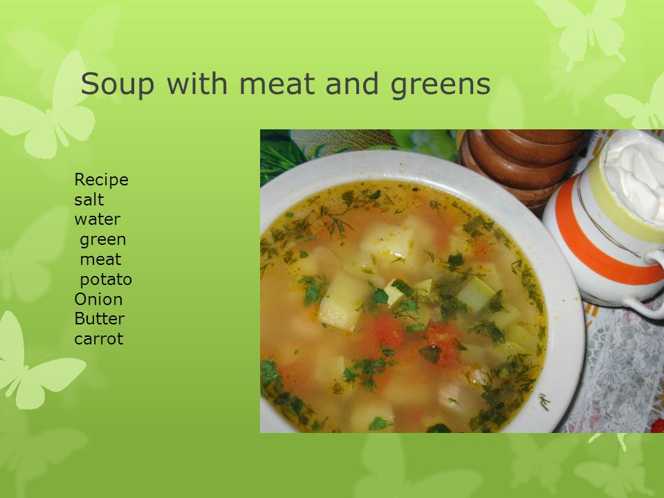 Soup with meat and greens