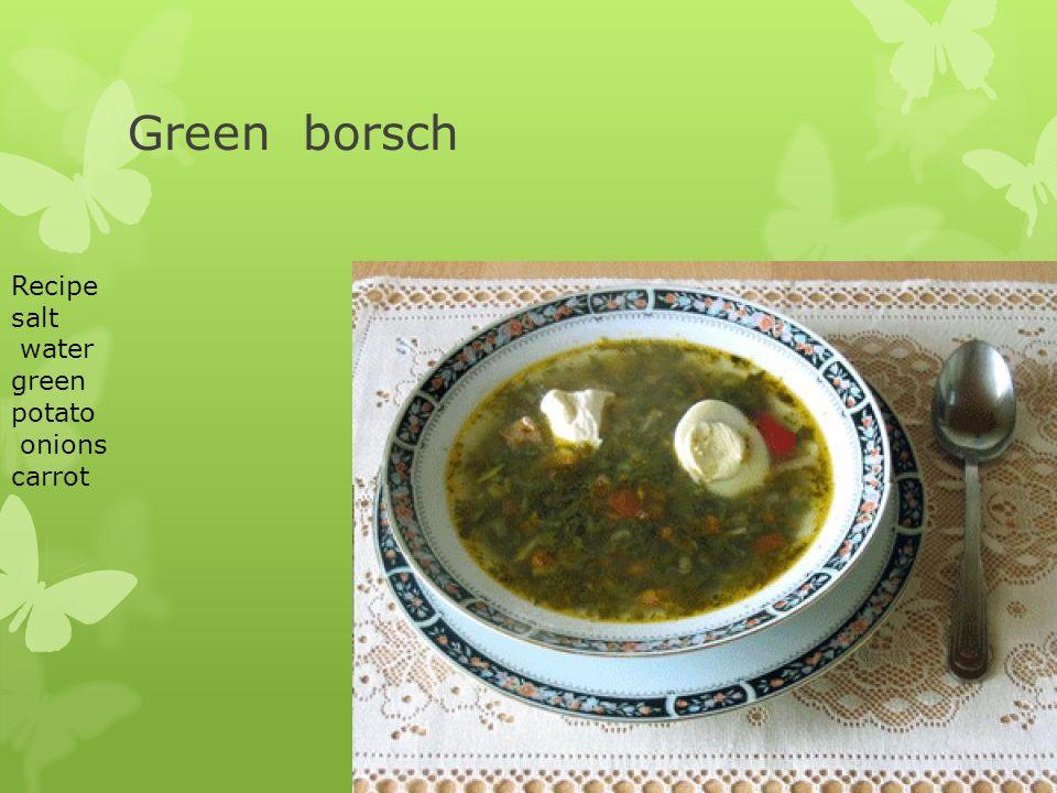 Green borsch Recipe salt water green potato onions carrot