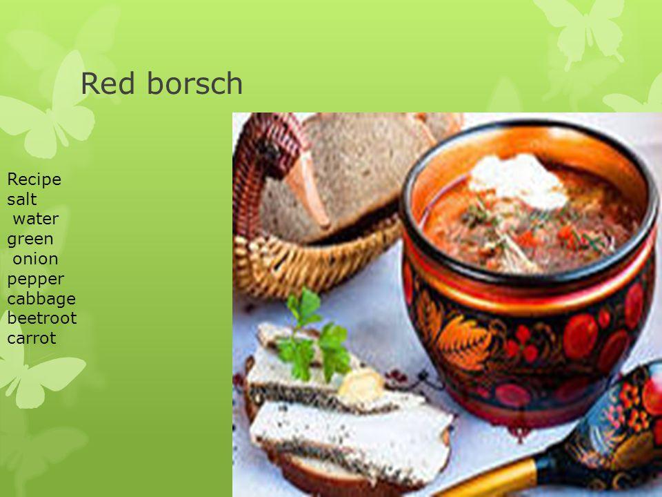 Red borsch Recipe salt water green onion pepper cabbage beetroot