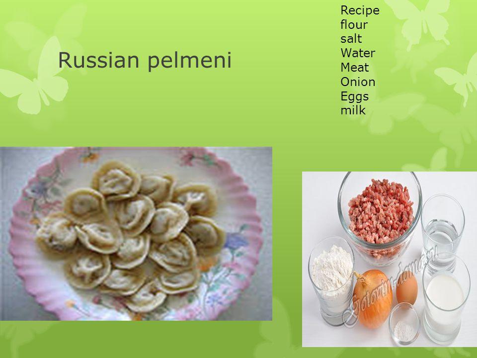 Recipe flour salt Water Meat Onion Eggs milk Russian pelmeni