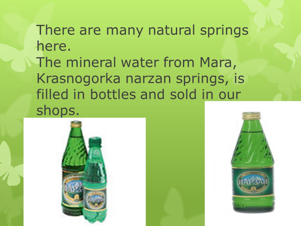 There are many natural springs here