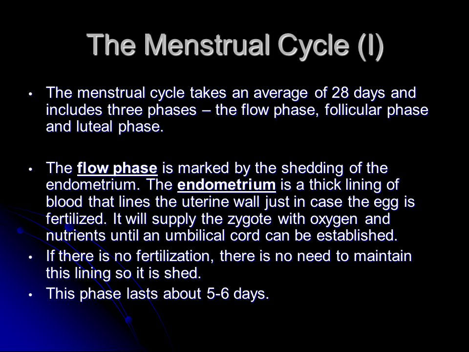 The Menstrual Cycle (I)