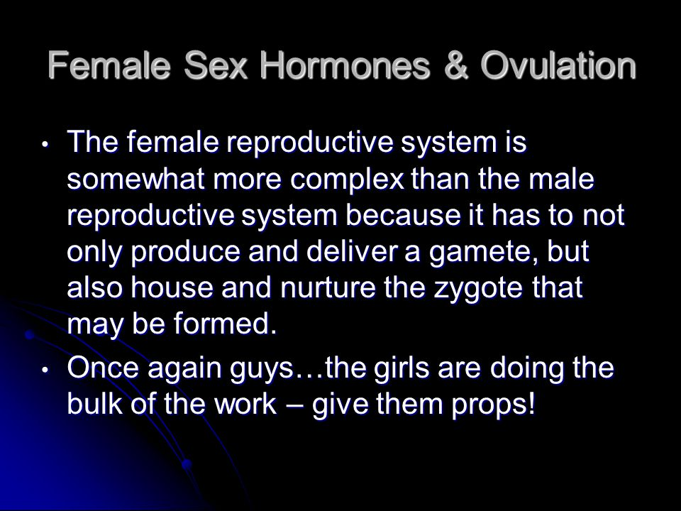 Female Sex Hormones & Ovulation