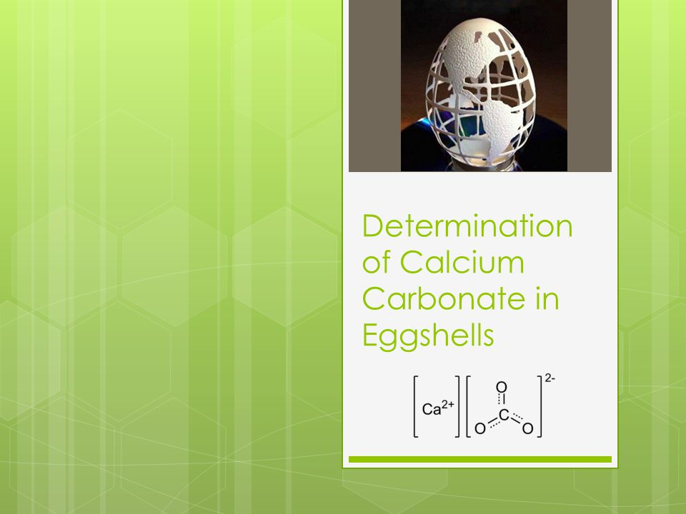 Determination of Calcium Carbonate in Eggshells