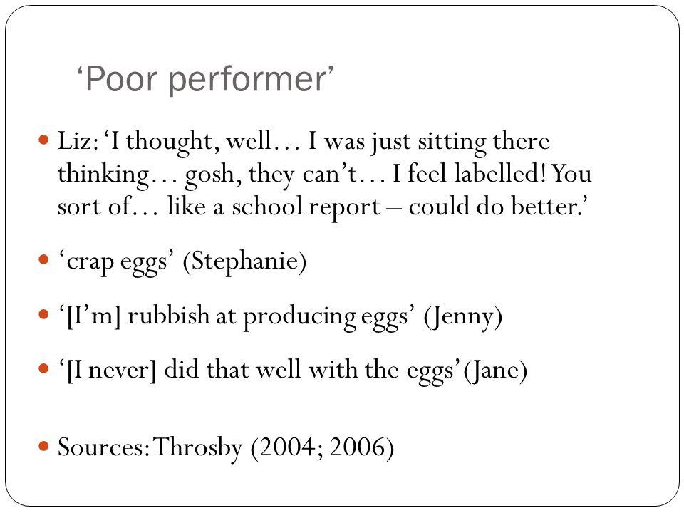 'Poor performer'