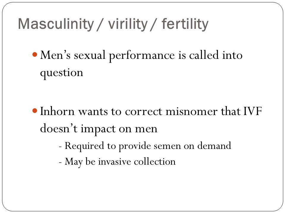 Masculinity / virility / fertility