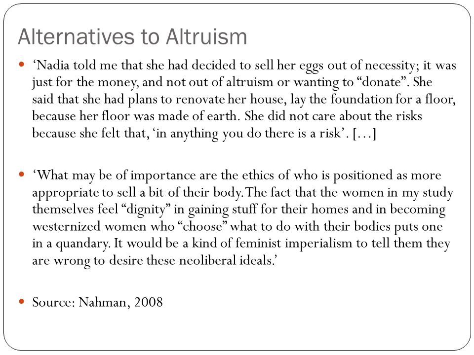 Alternatives to Altruism