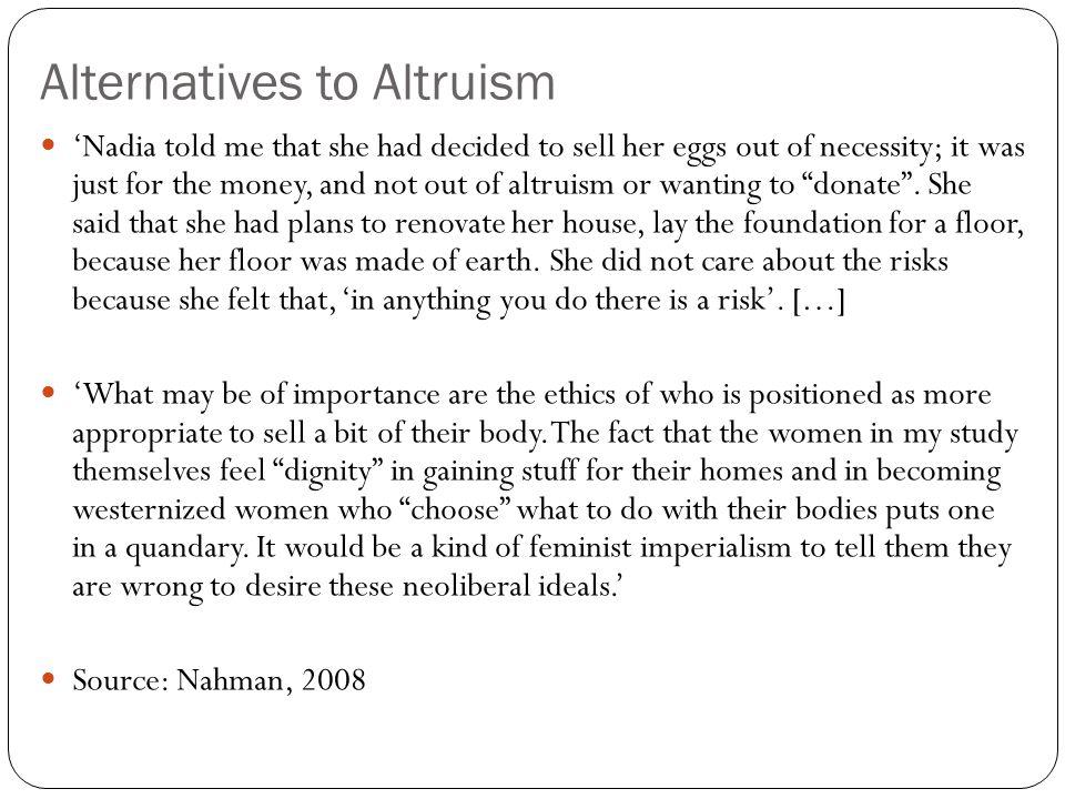 Alternatives to Altruism