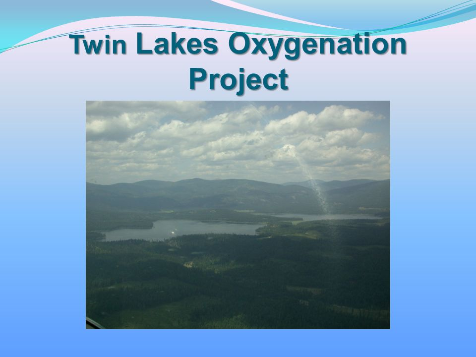 Twin Lakes Oxygenation Project