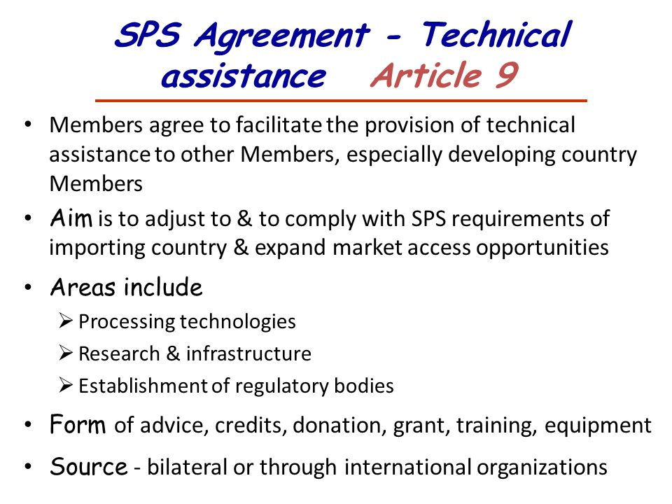 SPS Agreement - Technical assistance Article 9