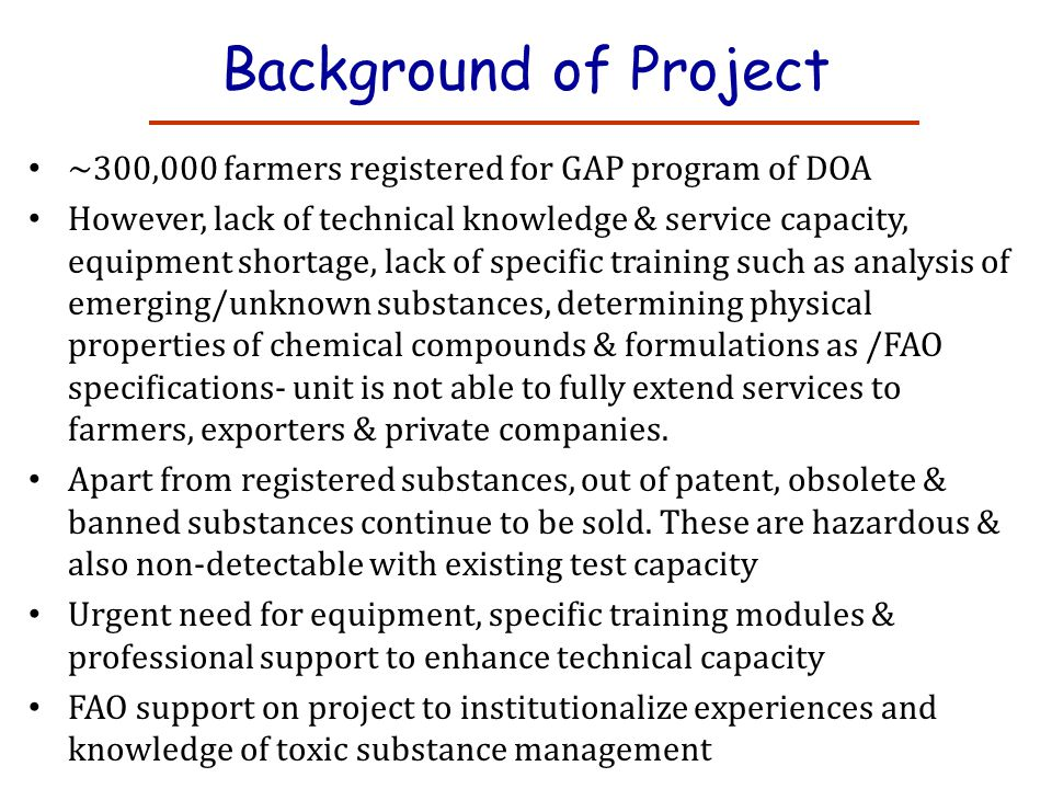 Background of Project ~300,000 farmers registered for GAP program of DOA.
