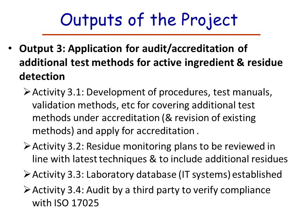 Outputs of the Project Output 3: Application for audit/accreditation of additional test methods for active ingredient & residue detection.