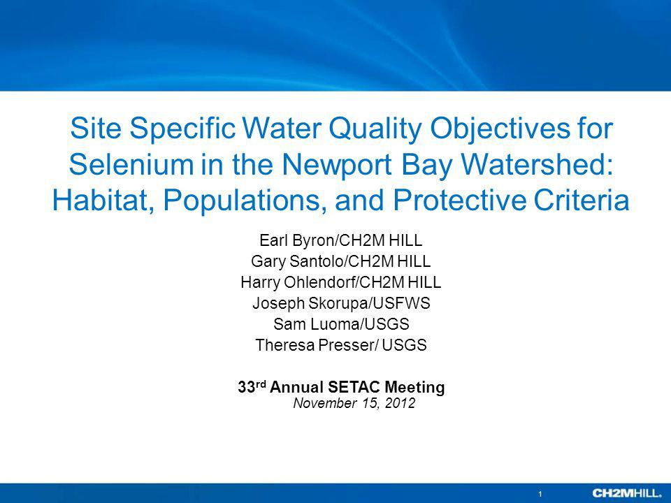 Site Specific Water Quality Objectives for Selenium in the Newport Bay Watershed: Habitat, Populations, and Protective Criteria