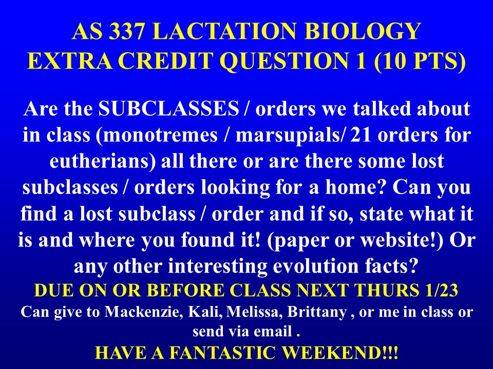 AS 337 LACTATION BIOLOGY EXTRA CREDIT QUESTION 1 (10 PTS)