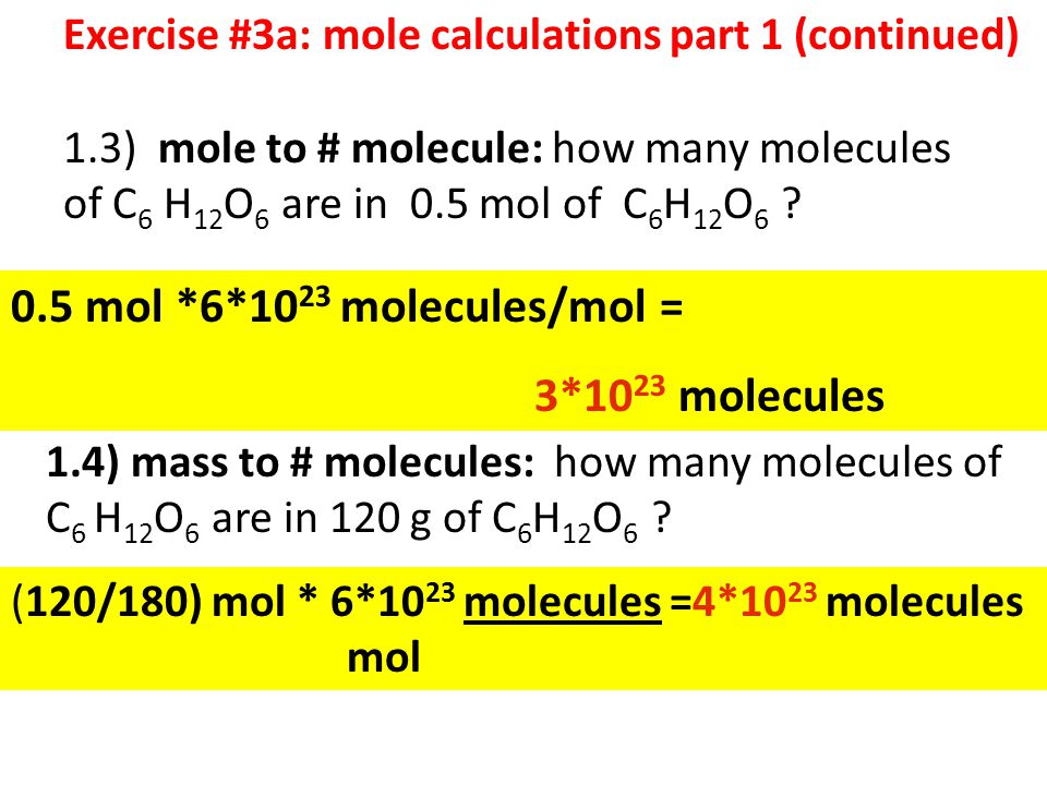 0.5 mol *6*1023 molecules/mol = 3*1023 molecules