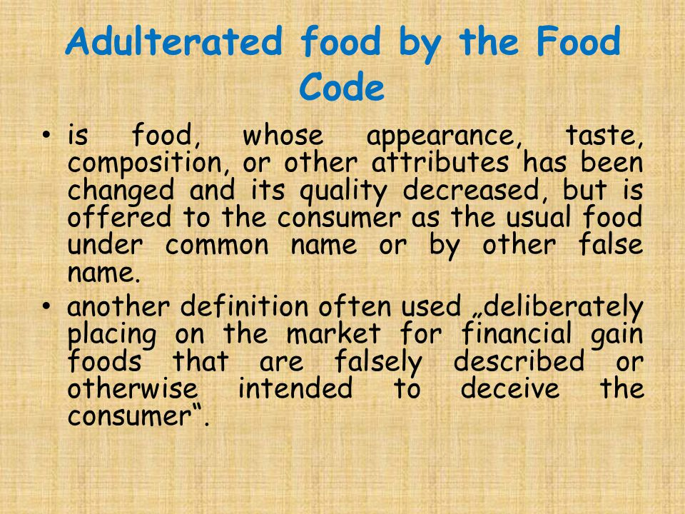 Adulterated food by the Food Code