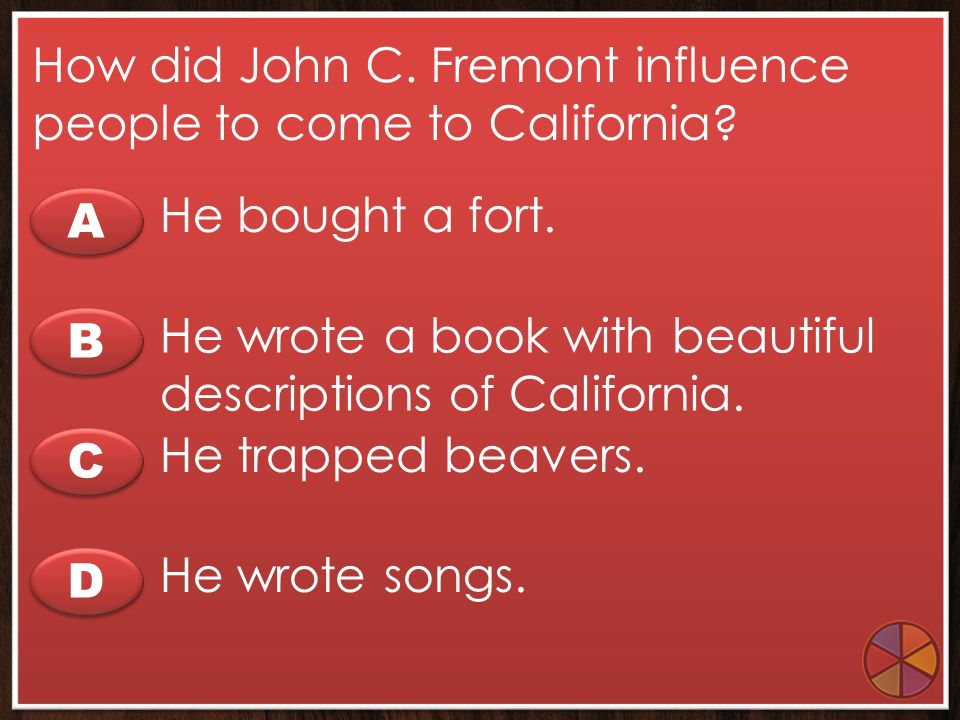 How did John C. Fremont influence people to come to California