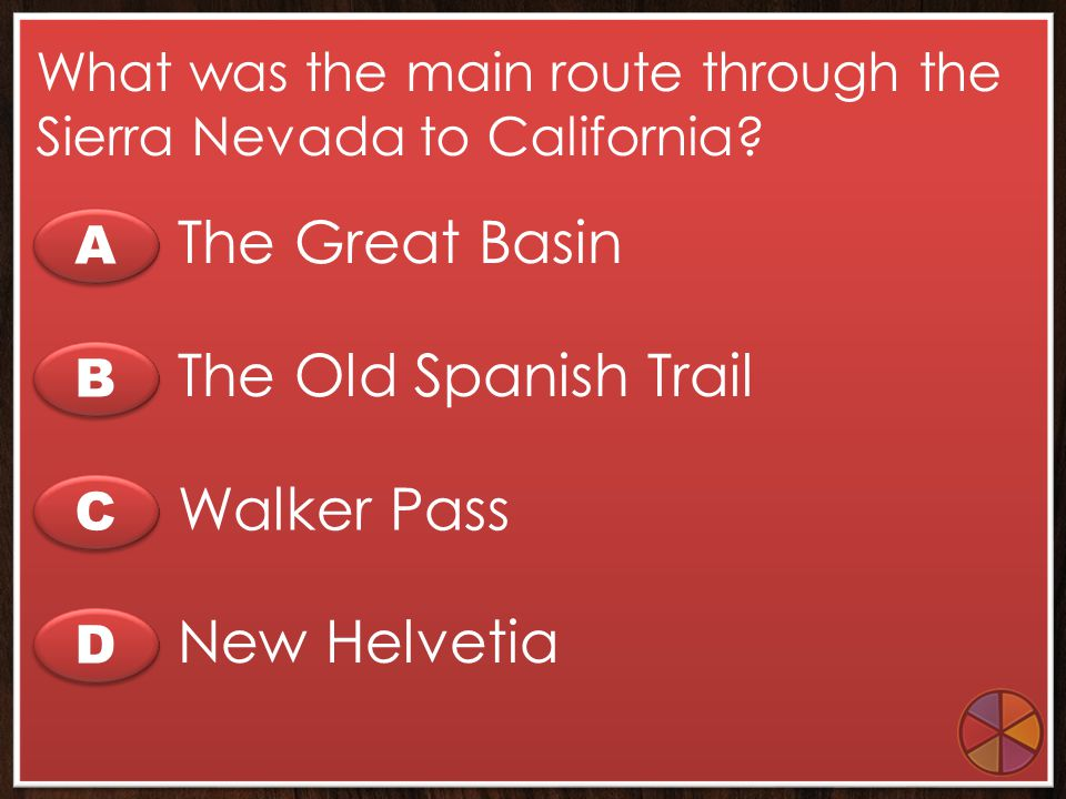 The Great Basin The Old Spanish Trail Walker Pass New Helvetia