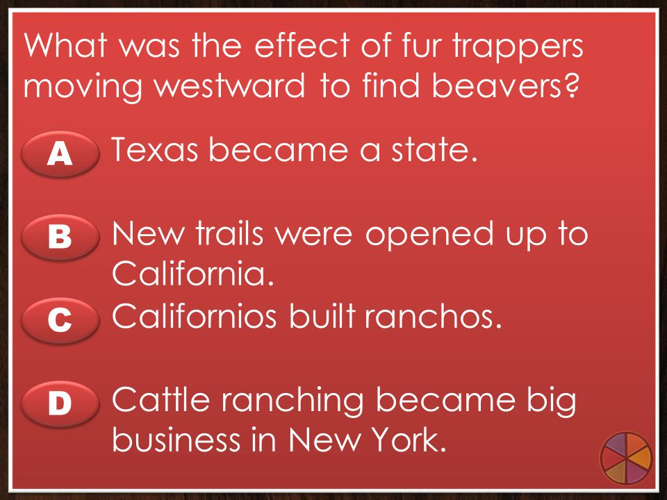What was the effect of fur trappers moving westward to find beavers