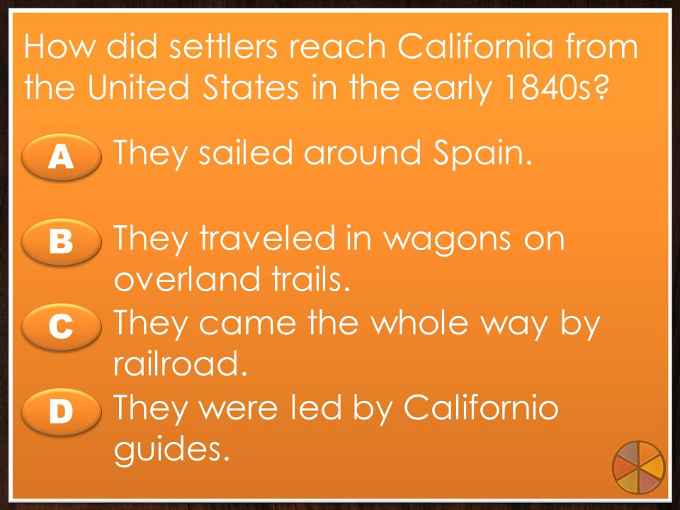 How did settlers reach California from the United States in the early 1840s