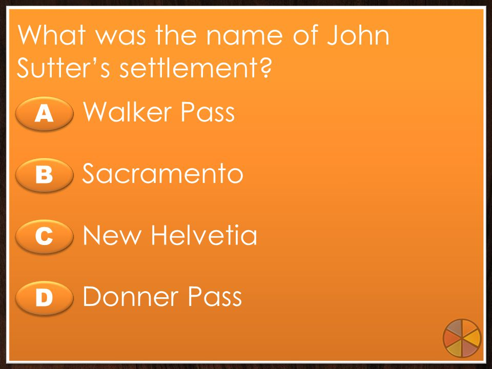 What was the name of John Sutter's settlement