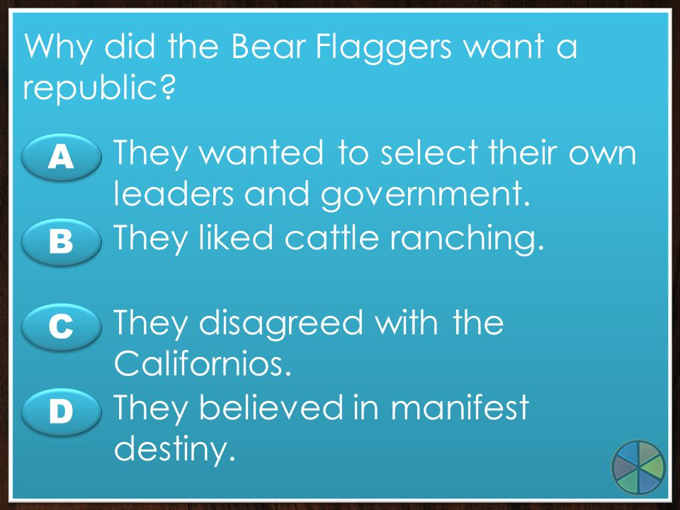Why did the Bear Flaggers want a republic