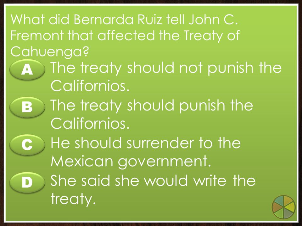 The treaty should not punish the Californios. A