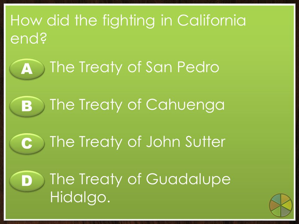 How did the fighting in California end