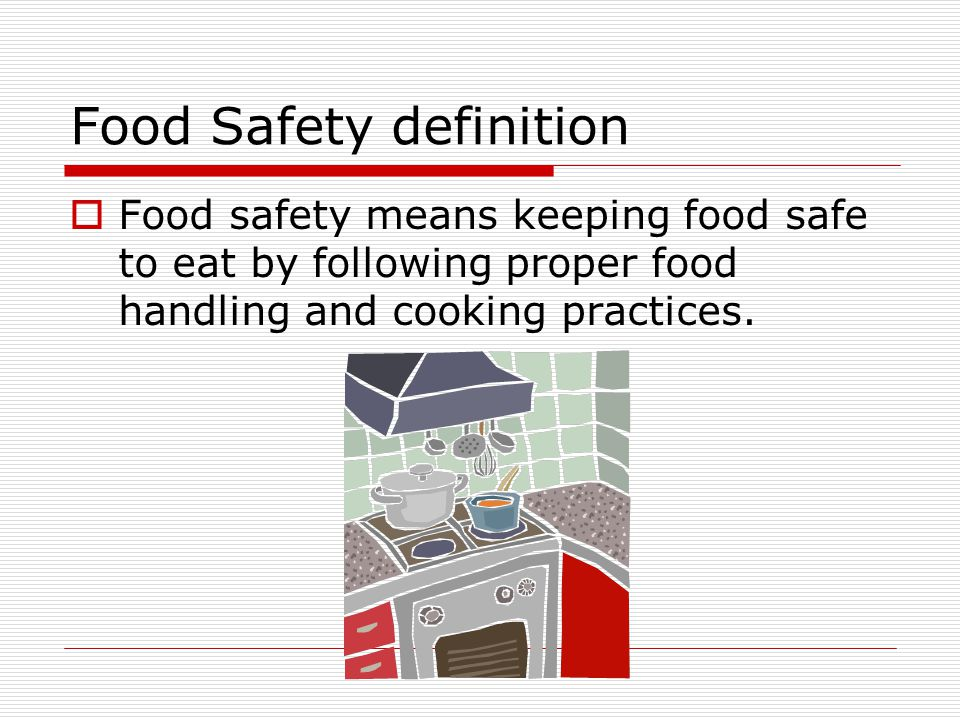 Food Safety definition