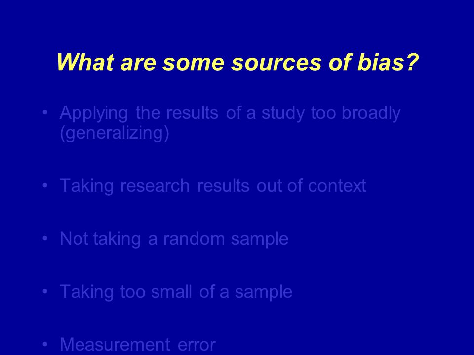 What are some sources of bias