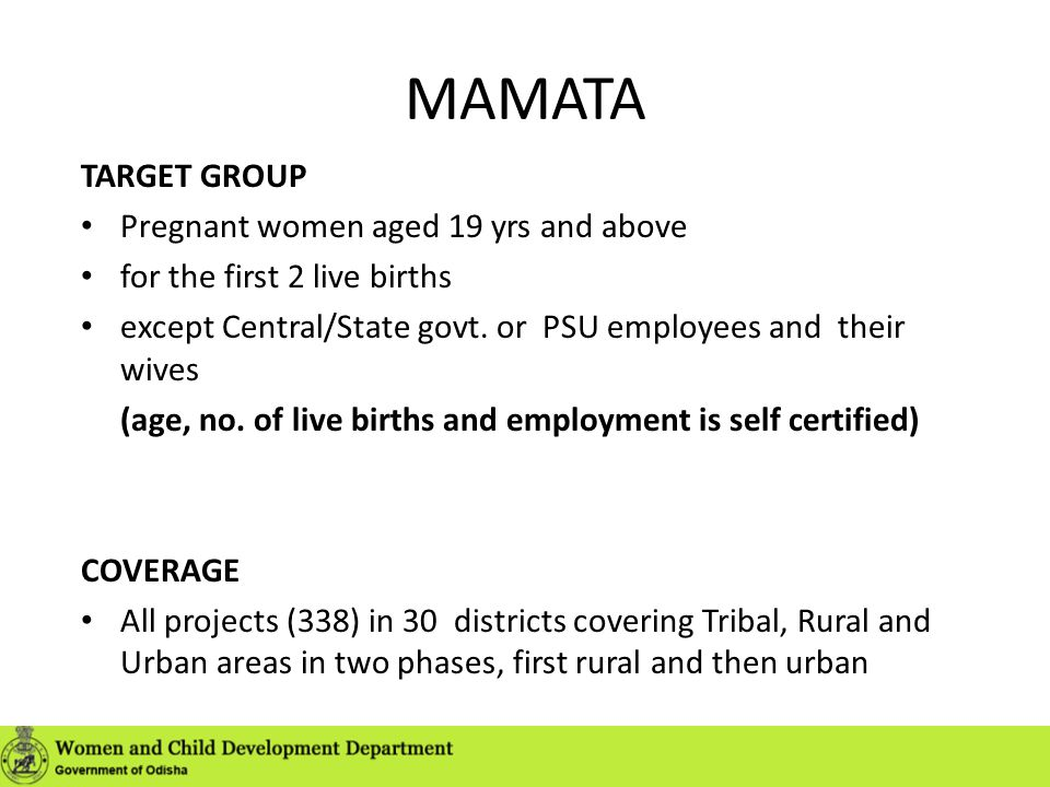 MAMATA TARGET GROUP Pregnant women aged 19 yrs and above