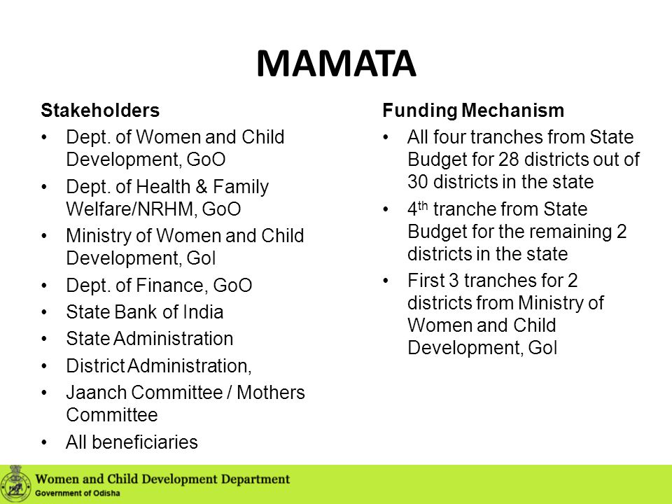 MAMATA Stakeholders Dept. of Women and Child Development, GoO