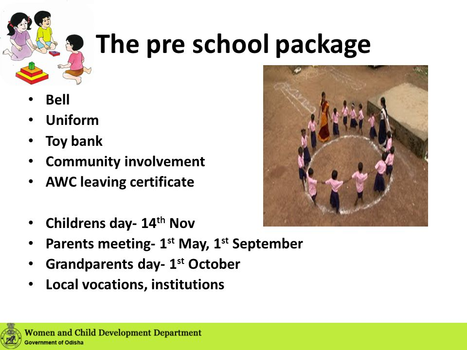 The pre school package Bell Uniform Toy bank Community involvement