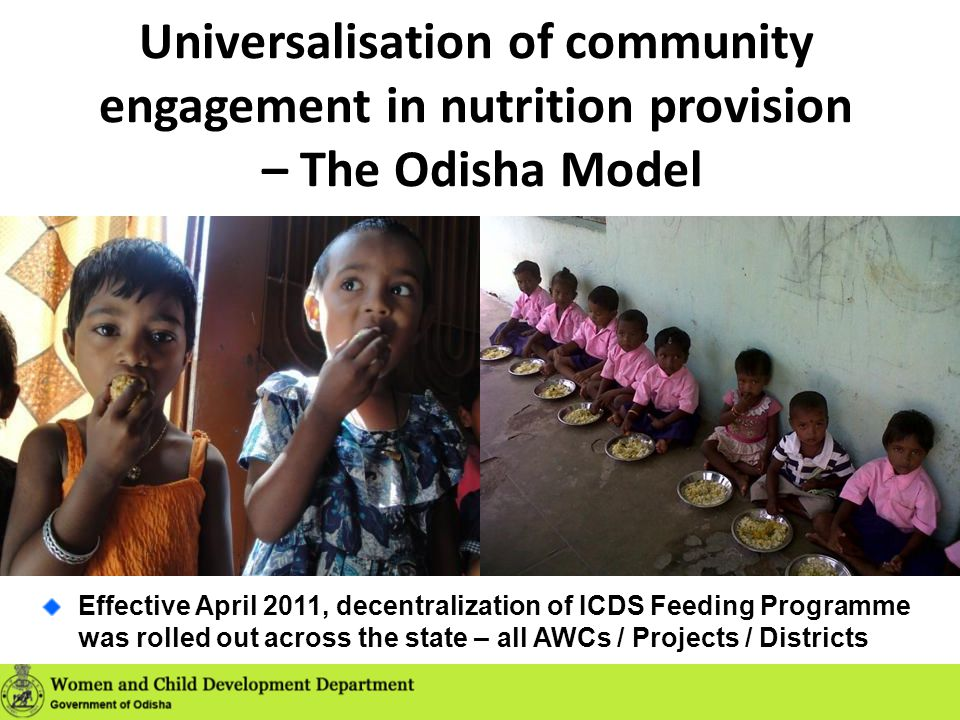 Universalisation of community engagement in nutrition provision – The Odisha Model