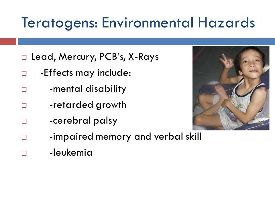 Teratogens: Environmental Hazards