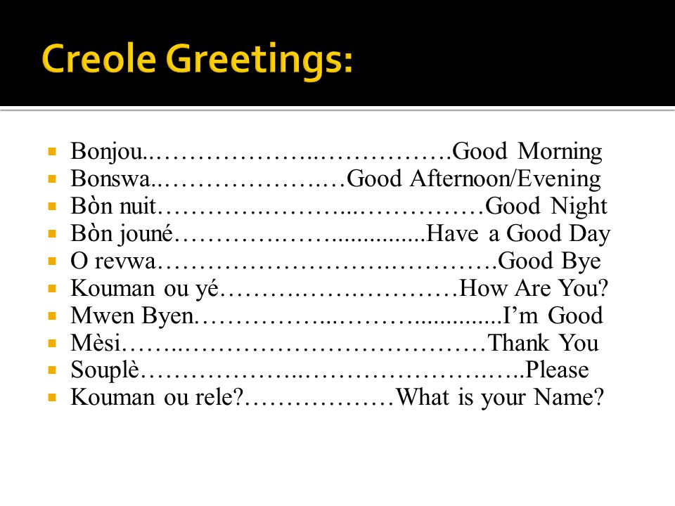 how to say good morning in creole