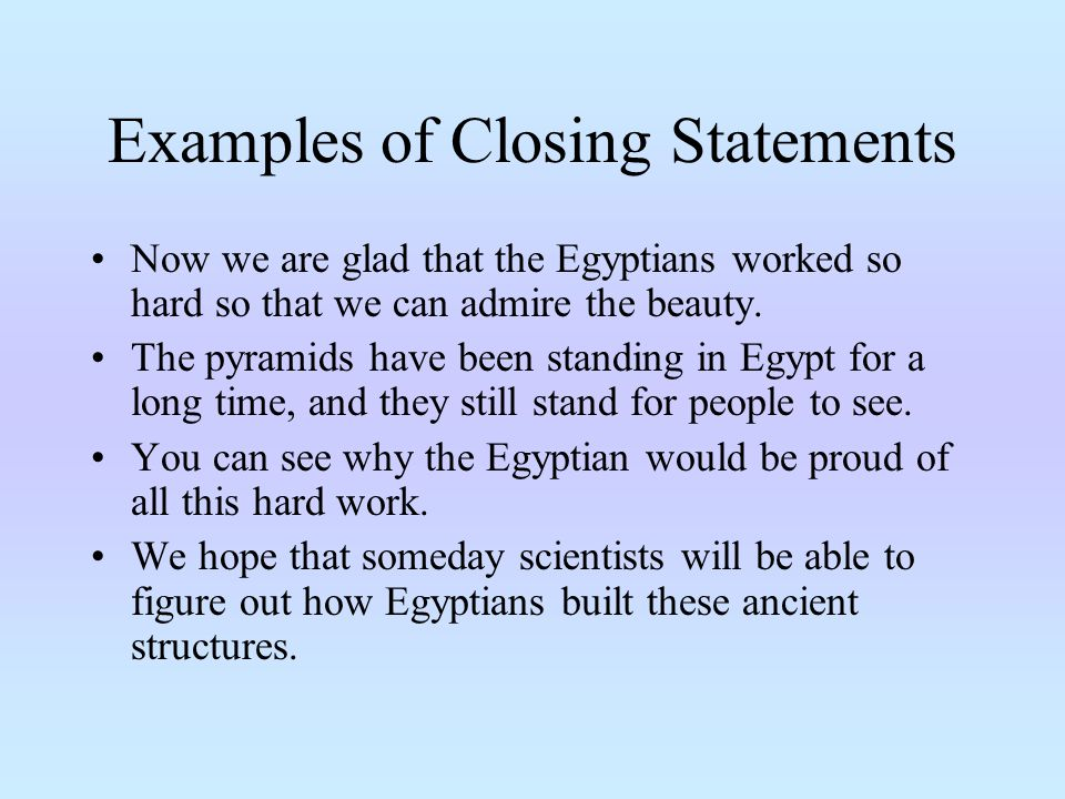Examples of Closing Statements