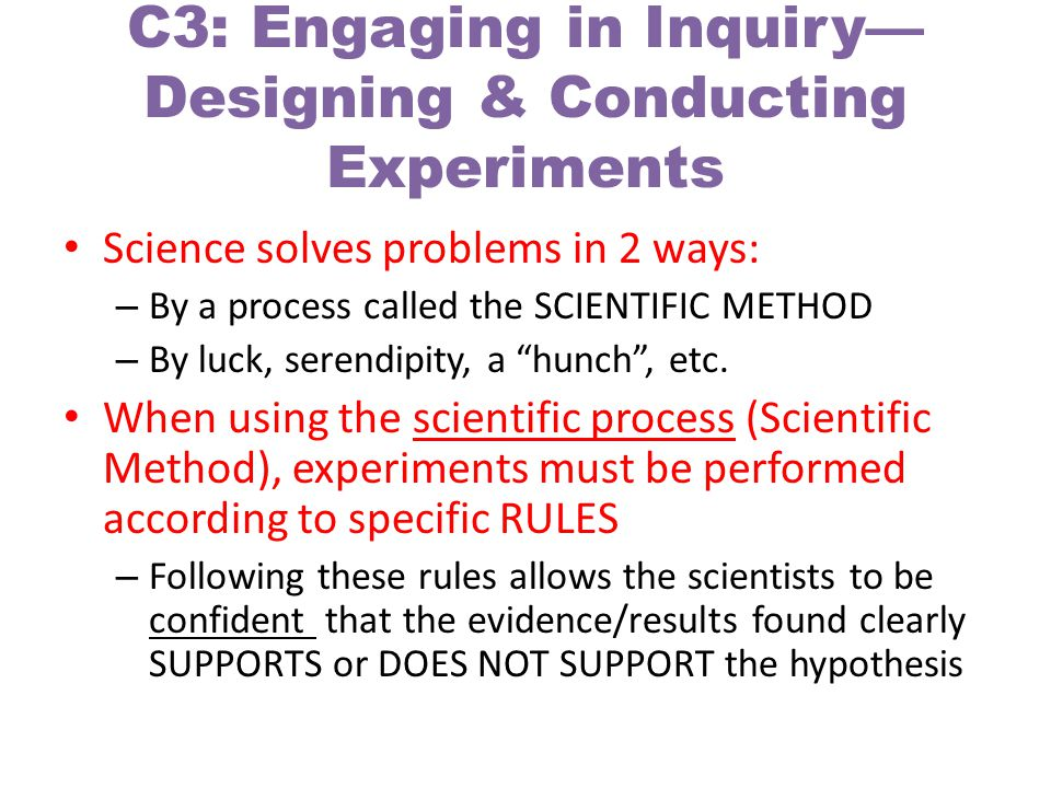 C3: Engaging in Inquiry—Designing & Conducting Experiments
