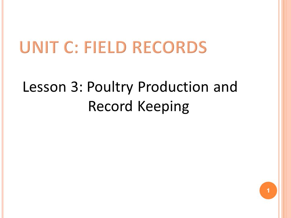 Lesson 3: Poultry Production and Record Keeping