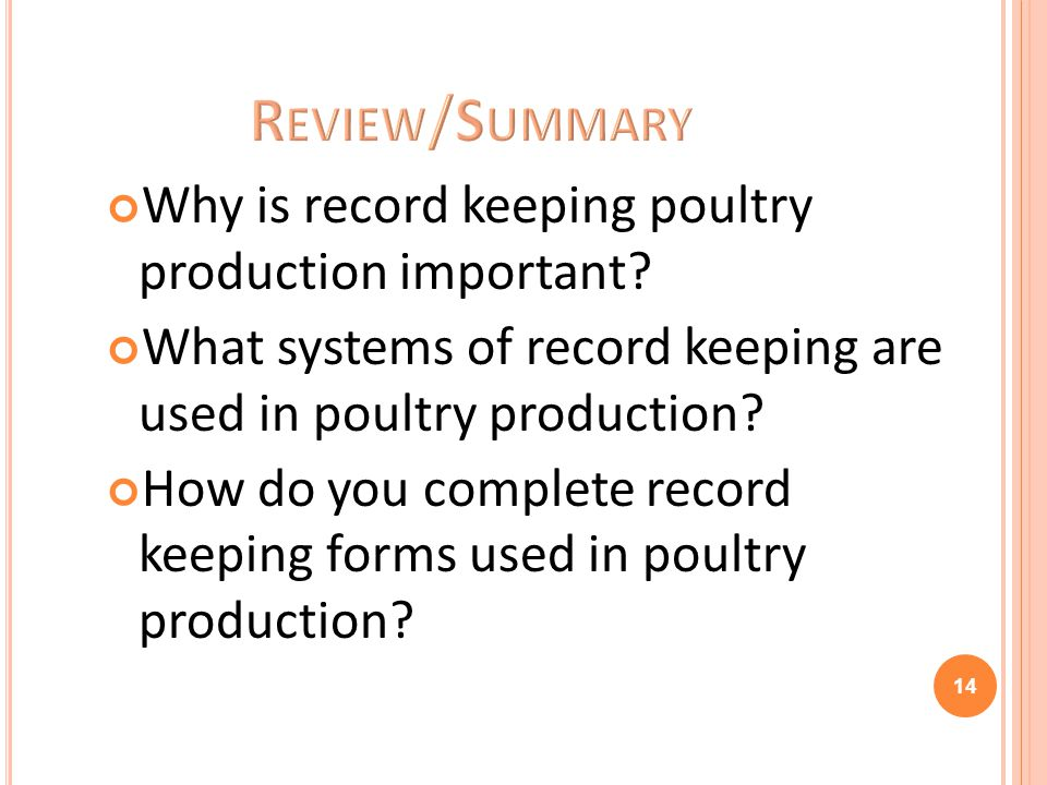 Review/Summary Why is record keeping poultry production important