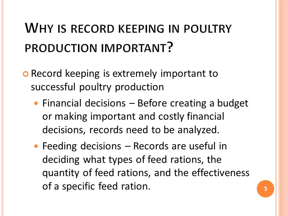 Why is record keeping in poultry production important