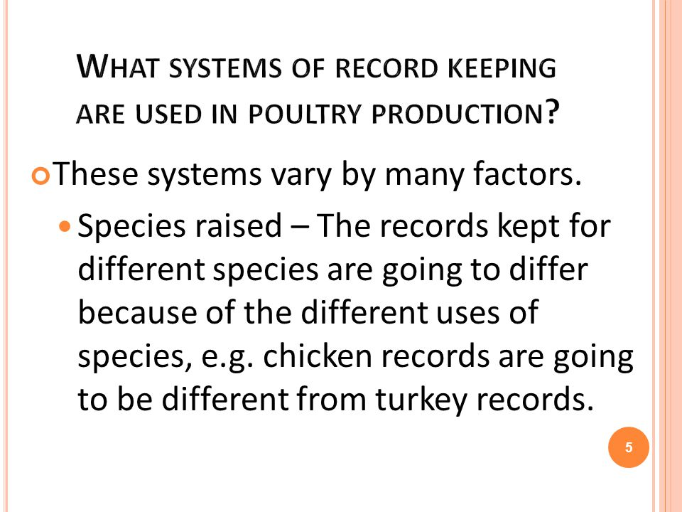 What systems of record keeping are used in poultry production