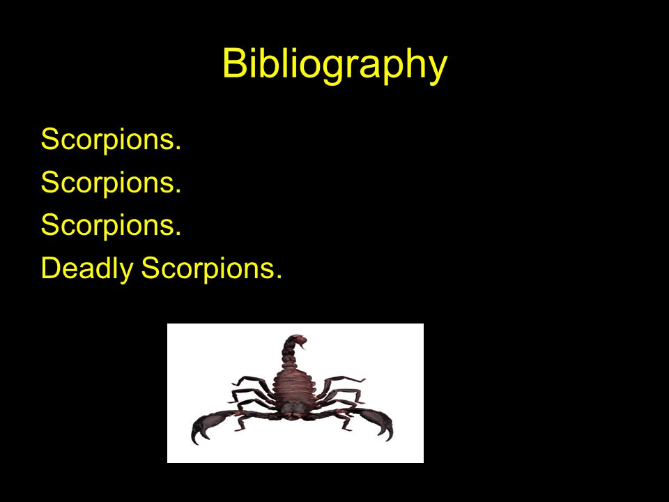 Bibliography Scorpions. Deadly Scorpions.