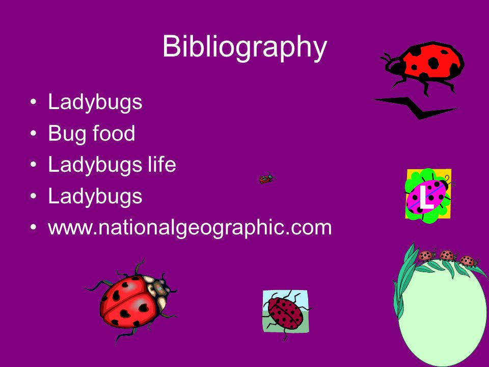 Bibliography Ladybugs Bug food Ladybugs life