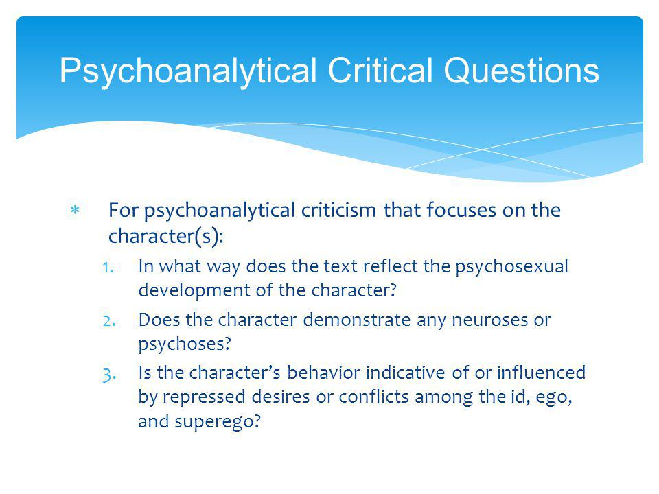 Psychoanalytical Critical Questions