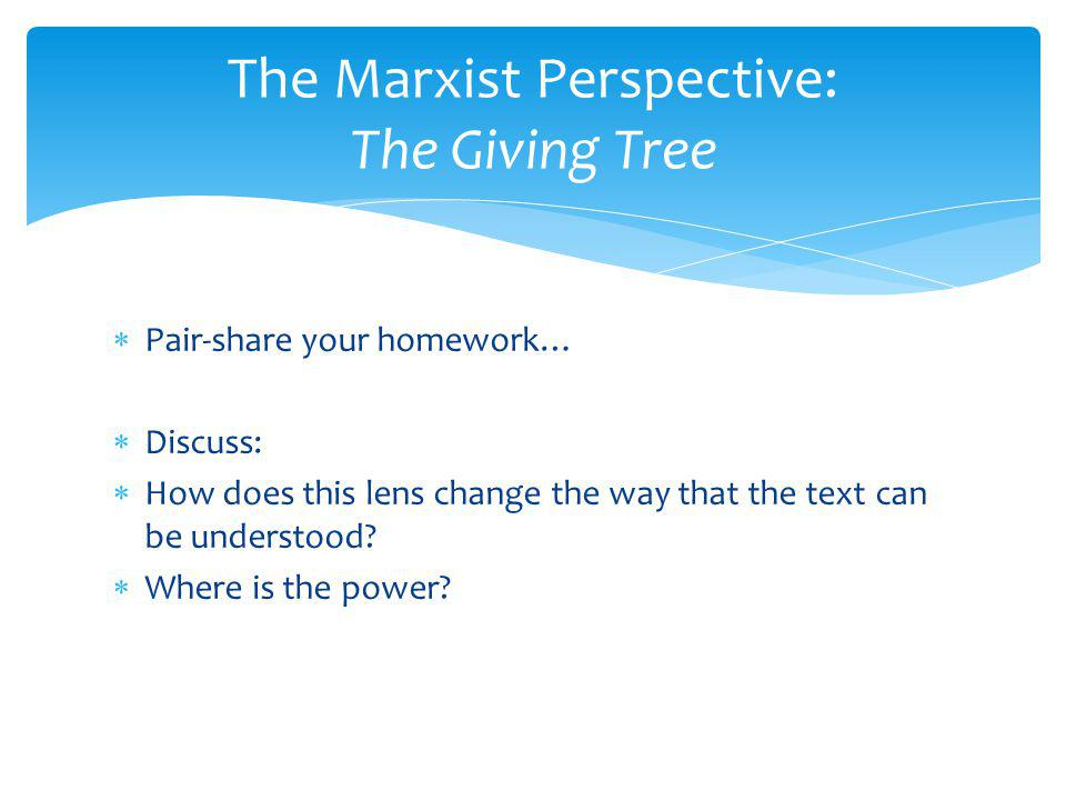 The Marxist Perspective: The Giving Tree