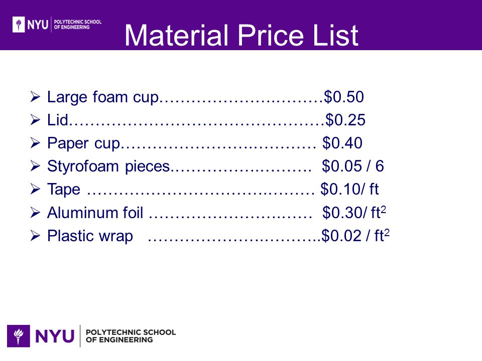 Material Price List Large foam cup………………….………$0.50