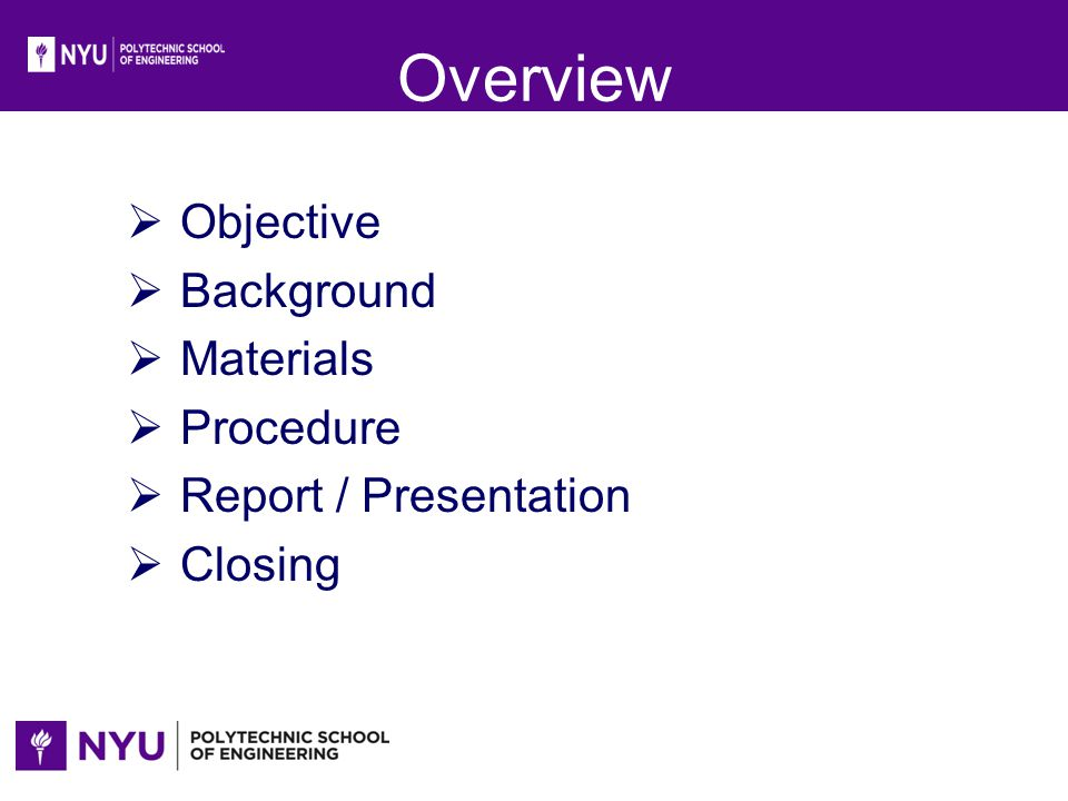 Overview Objective Background Materials Procedure